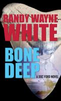 Cover image for Bone deep. bk. 18 [large print] : Doc Ford series