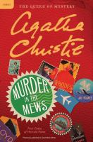 Cover image for Murder in the mews. bk. 17 [large print] : four cases of Hercule Poirot