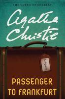 Cover image for Passenger to Frankfurt [large print]