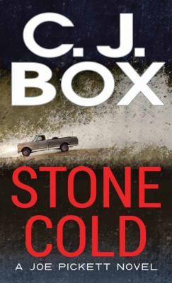 Cover image for Stone cold. bk. 14 [large print] : Joe Pickett series