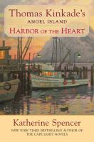 Cover image for Harbor of the heart. bk. 5 [large print] : Angel Island series