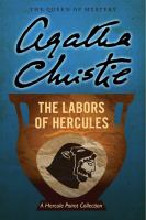 Cover image for The labors of Hercules. bk. 26 [large print] : Hercule Poirot collection