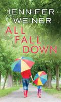 Cover image for All fall down [large print]