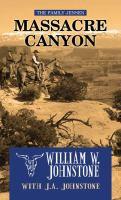 Cover image for Massacre canyon. bk. 5 [large print] : The family Jensen series