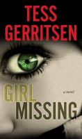 Cover image for Girl missing [large print] : a novel