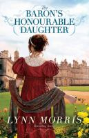 Cover image for The Baron's honourable daughter [large print] : a novel