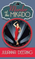 Cover image for Murder at the Mikado. bk. 3 [large print] : Drew Farthering mystery series