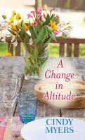 Cover image for A change in altitude [large print]