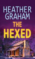 Cover image for The hexed. bk. 13 [large print] : Krewe of hunters series