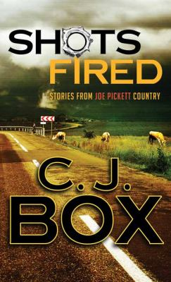 Cover image for Shots fired [large print] : stories from Joe Pickett Country
