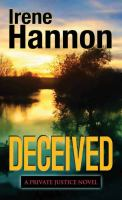 Cover image for Deceived. bk. 3 [large print] : Private justice series