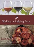 Cover image for A wedding on Ladybug Farm. bk. 6 [large print] : Ladybug Farm series