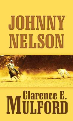 Cover image for Johnny Nelson. bk. 8 [large print] : Hopalong Cassidy series