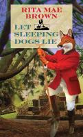 Cover image for Let sleeping dogs lie. bk. 9 [large print] : Jane Arnold series