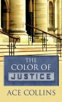 Cover image for The color of justice [large print]