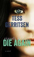 Cover image for Die again. bk. 11 [large print] : Rizzoli & Isles series