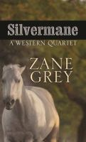 Cover image for Silvermane [large print] : a western quartet