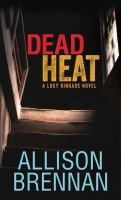 Cover image for Dead heat. bk. 8 [large print] : Lucy Kincaid series
