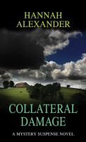 Cover image for Collateral damage [large print]