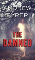 Cover image for The damned [large print]