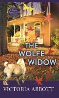 Cover image for The Wolfe widow. bk. 3 [large print] : Book collector mystery series