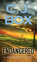 Cover image for Endangered. bk. 15 [large print] : Joe Pickett series