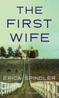 Cover image for The first wife [large print]
