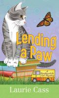 Cover image for Lending a paw. bk. 1 [large print] : Bookmobile cat mystery series