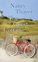 Cover image for The guest cottage [large print] : a novel