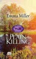 Cover image for Plain killing. bk. 2 [large print] : Amish mystery series