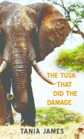 Cover image for The tusk that did the damage [large print]
