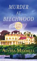 Cover image for Murder at Beechwood. bk. 3 [large print] : Gilded Newport mystery series