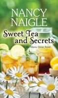 Cover image for Sweet tea and secrets. bk. 1 [large print] : Adams Grove series