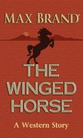 Cover image for The winged horse [large print] : a western story