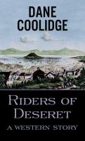 Cover image for Riders of Deseret [large print]