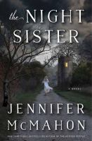 Cover image for The night sister [large print] : a novel