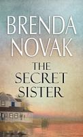 Cover image for The secret sister. bk. 1 [large print] : Fairham Island series