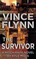 Imagen de portada para The survivor. bk. 14 [large print] : Mitch Rapp series