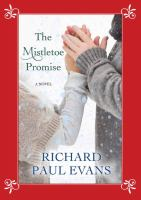Cover image for The mistletoe promise [large print]
