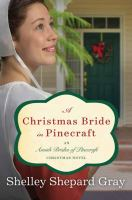 Cover image for A Christmas bride in Pinecraft. bk. 4 [large print] : Brides of Pinecraft series