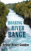 Cover image for Roaring River range [large print]