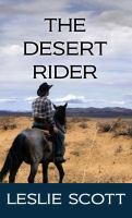 Cover image for The Desert Rider [large print]