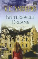 Cover image for Bittersweet dreams [large print]