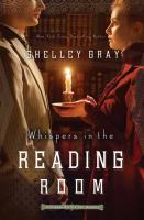 Cover image for Whispers in the reading room. bk. 3 [large print] : Chicago World's Fair mystery series