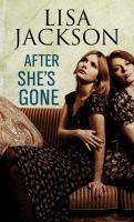 Cover image for After she's gone [large print]