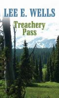 Cover image for Treachery pass [large print]