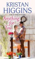 Cover image for Anything for you. bk. 5 [large print] : Blue Heron series