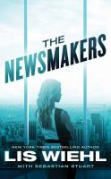 Cover image for The newsmakers [large print]