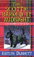 Cover image for The Scottie barked at midnight. bk. 9 [large print] : Liss MacCrimmon series