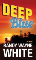Cover image for Deep blue. bk. 23 [large print] : Doc Ford series